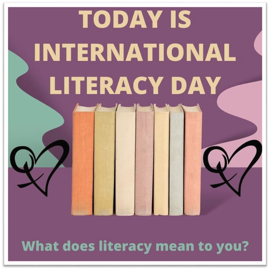 TWRCS Today is international literacy day Poster
